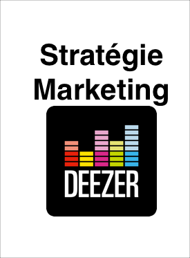 Strat�gie Marketing de Deezer