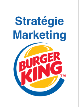 Strat�gie Marketing de Burger King