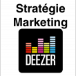 Stratégie Marketing de Deezer