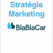 Stratégie Marketing de Blablacar