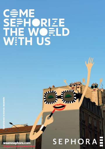 Affiche Come Sephorize the World with us